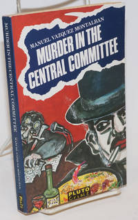 Murder in the central committee. Translated by Patrick Camiller