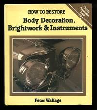 image of How to restore body decoration, brightwork & instruments