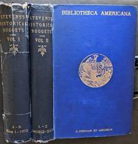 Historical Nuggets.  Bibliotheca Americana or a Descriptive Account of My Collection of Rare Books Relating to America