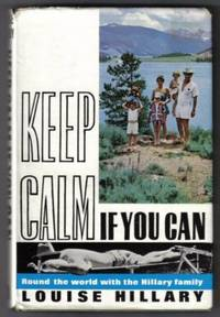 Keep Calm If You Can  - Round the world with the Hillary family