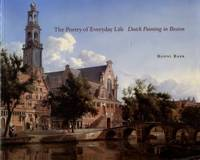 image of The Poetry Of Everyday Life: Dutch Painting In Boston