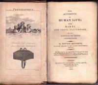 The Accidents of Human Life; with Hints for Their Prevention