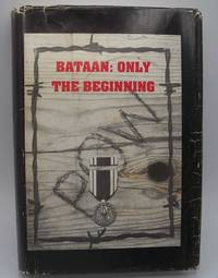 Bataan: Only the Beginning by Earl R. Oatman - Hardcover - Signed - 1991 - from Easy Chair Books (SKU: 183091)