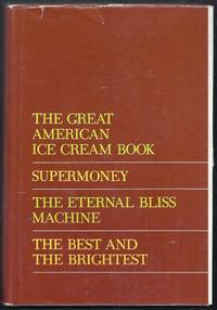 "Newsweek Condensed Books. ""The Great American Ice Cream Book"", ""Supermoney"", ""The Eternal Bliss Machine"", ""The Best and the Brightest"""