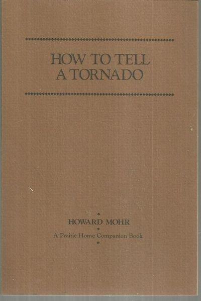 Image for HOW TO TELL A TORNADO A Prairie Home Companion Book