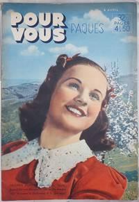 image of Pour Vous Paques 1938 6 Avril. 32 pages, F4.50 [aka] Pour Vous le Plus Grand Hebdomadaire du Cinema. [Deanna Durbin featured front cover, Clark Gable back]