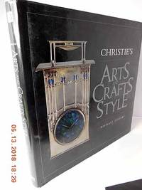 Christie's Arts and Crafts Style by  Michael Jeffery - Hardcover - 2001 - from Hammonds Books  (SKU: 115758)