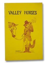 Valley Horses, Volume II [2]