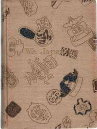 WE JAPANESE Being Descriptions of Many of the Customs, Manners,  Ceremonies, Festivals, Arts and Crafts of the Japanese Besides Numerous  Other Subjects Combined Edition - 3 Vol in 1
