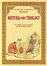 Hesychia and Theology - The Context for Man's Healing in the Orthodox Church