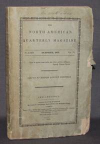 THE NORTH AMERICAN QUARTERLY REVIEW; OCTOBER 1835 (No. XXXII, Vol. VI)