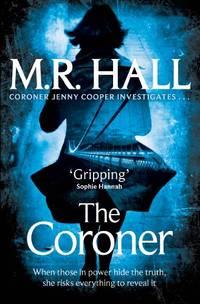 The Coroner (Coroner Jenny Cooper series) by  Matthew Hall - Paperback - 2013 - from Bookbarn International and Biblio.com