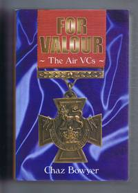 image of For Valour, The Air VCs