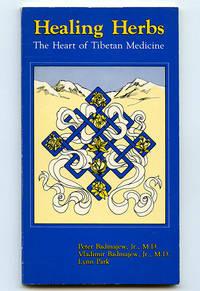 image of Healing Herbs: The Heart of Tibetan Medicine
