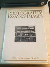 image of Photography: Essays & Images. Illustrated Readings in the History of Photography