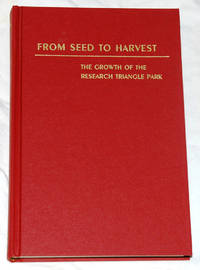 From Seed to Harvest: The Growth of the Research Triangle Park