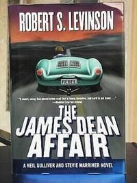 THE JAMES DEAN AFFAIR: A 'Neil Gulliver and Stevie Marriner' Novel.