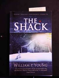 image of The Shack: Where Tragedy Confronts Eternity
