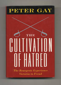 image of The Cultivation of Hatred: The Bourgeois Experience--Victoria to Freud,  Vol. III  - 1st Edition/1st Printing