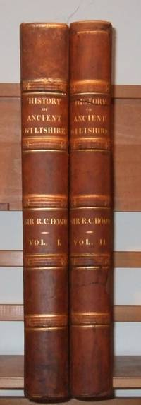 The Ancient History of North Wiltshire  [ Complete in 2 Volumes ]