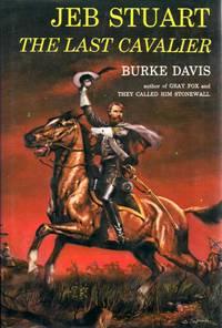 image of Jeb Stuart  ~  The Last Cavalier