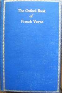 The Oxford Book of French Verse, XIII-XX Century