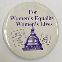 image of For Women's Equality / Women's Lives [pinback button]