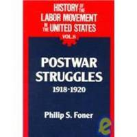 image of History of the Labor Movement in the United States: Postwar Struggles 1918 -1920