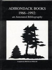 Adirondack Books, 1966-1992: An Annotated Bibliography, With a partial listing of book-length...