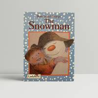The Snowman - SIGNED and DATED by the author by Briggs, Raymond - 1996