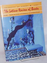 The Latino Review of Books: A Publication for Critical Thought and Dialogue; Volume 2 Number 3, Winter 1996-97