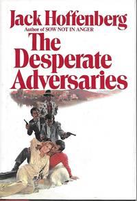 The Desperate Adversaries