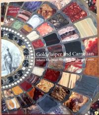 Gold, Jasper and Carnelian - Johann Christian Neuber at the Saxon Court
