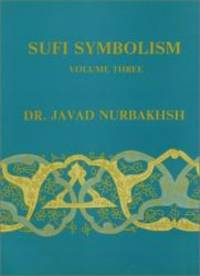 image of Sufi Symbolism: The Nurbakhsh Encyclopedia of Sufi Terminology, Vol. III: Religious Terminology
