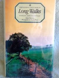 The National Trust Book of Long Walks in England, Scotland, and Wales