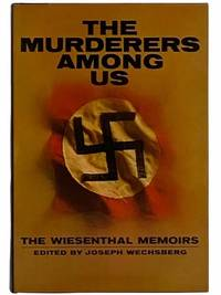The Murderers Among Us: The Simon Wiesenthal Memoirs