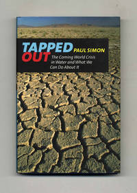 image of Tapped Out: The Coming World Crisis in Water and What We Can Do About It   - 1st Edition/1st Printing