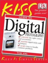 Digital Photography (Keep It Simple)