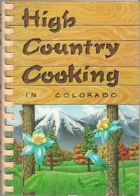 High Country Cooking in Colorado