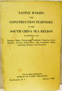 Native Woods for Construction Purposes in the South China Sea Region