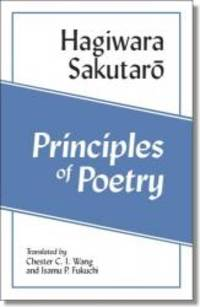 Principles of Poetry (Shi no genri) (Cornell East Asia Series)