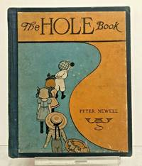 The Hole Book (Oct. 1908 First Edition)