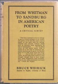From Whitman to Sandburg in American Poetry:   A Critical Survey