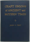 Craft Unions Of Ancient and Modern Times