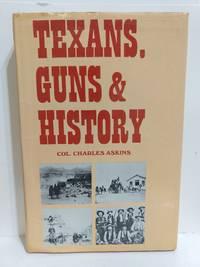 Texans Guns and History