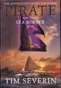 Sea Robber : The Adventures of Hector Lynch, Pirate #3