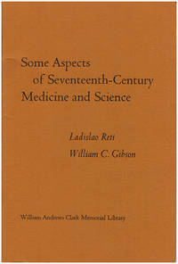 Some Aspects of Seventeenth-Century Medicine and Science