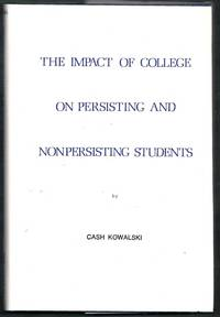 The Impact of College on Persisting and Nonpersisting Students