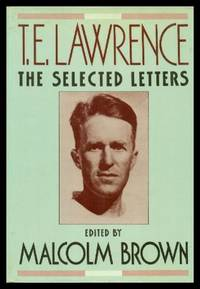 T. E. LAWRENCE - The Selected Letters