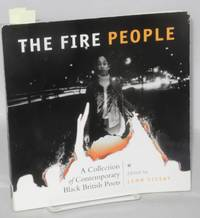 The fire people: a collection of contemporary Black British poets: inscribed and signed to Piri and Suzie Thomas